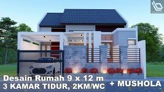 Desain Rumah 9 X 12 M 3 Kamar Tidur 2 Km Wc Mushola Youtube