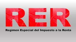 Regimen Especial de Renta RER