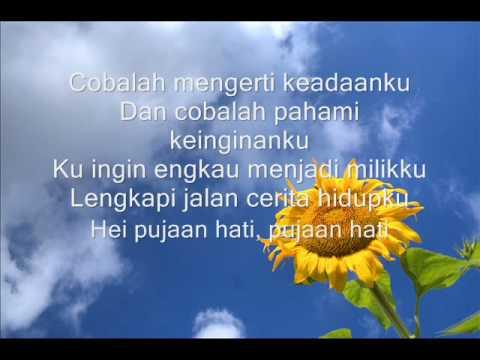 Kangen Band  -- Pujaan Hati lyric