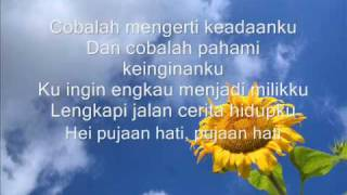 Repeat youtube video Kangen Band  -- Pujaan Hati lyric
