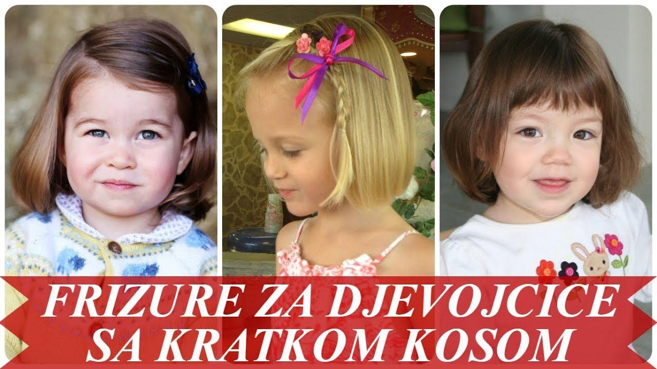 Lijepe Frizure Za Djevojcice Sa Kratkom Kosom 2018