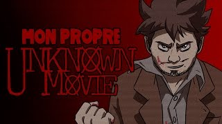 Repeat youtube video Mon Propre Unknown Movie - Fanmade Unknown Movies (Version originale)