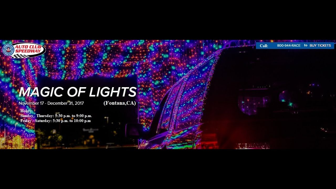magic of lights auto club speedway fontana ca