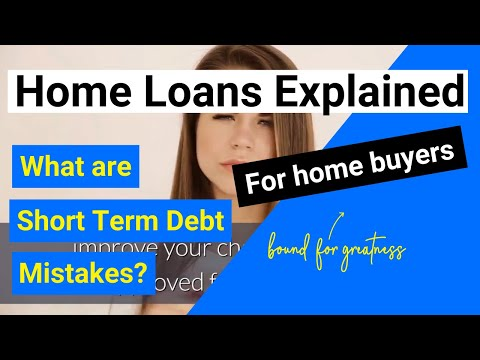home-loans-explained-|-short-term-debt-mistakes-|-nz-home-loan-tips
