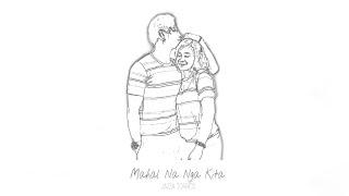 Mahal Na Nga Kita #JaiGa - Jazza Torres (Official Lyric Video)