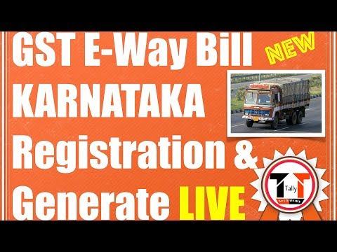 GST | E WAY BILL HOW TO REGISTER & GENERATE LIVE DEMO EXCLUSIVE FOR KARNATAKA IN HINDI