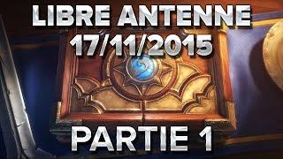 Libre antenne 17/11/15 : Partie 1