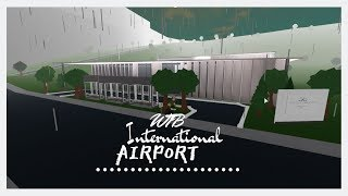 ROBLOX | Bloxburg | WTB International Airport