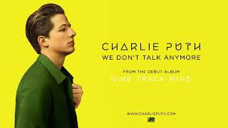 Charlie Puth - We Don't Talk Anymore (feat. Selena Gomez) (Audio)