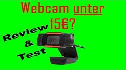 Webcam UNTER 15€ | Was taugt die Cam?