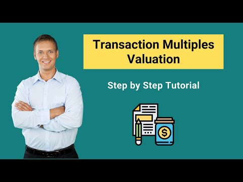 Transaction multiples valuation | Definition | Steps to Calculate
