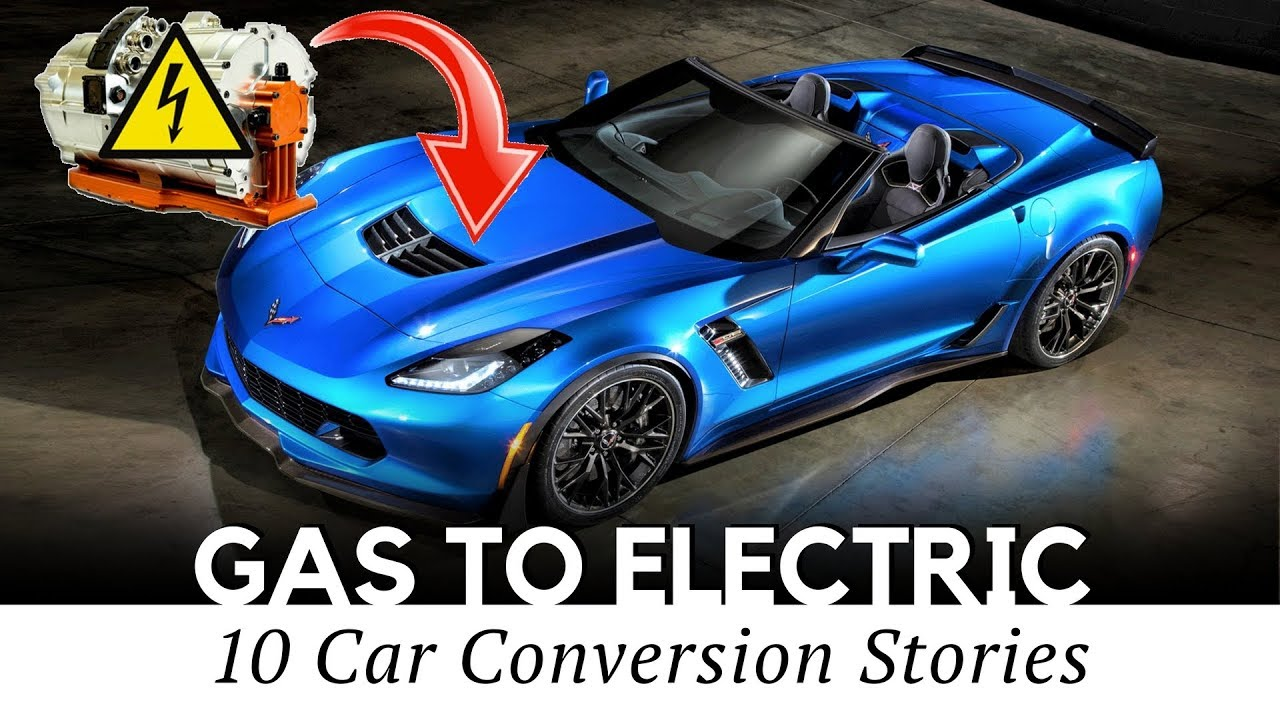 top 10 gas to electric car conversion projects (engine to motor