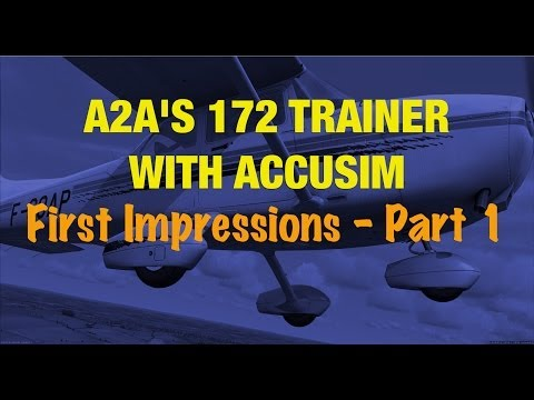 A2A SIMS 172 TRAINER FOR FSX - PART 1
