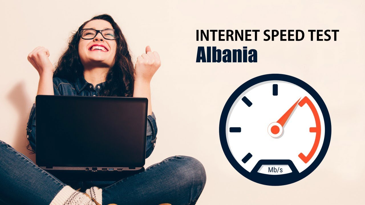 Internet Speed Test Albania