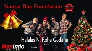 Gambar cover Siantar Rap Foundation - Halalas Ni Roha Godang