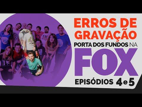 Erros de Gravação – FOX 04 e 05