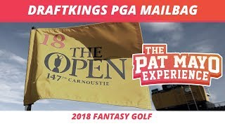 2018 Fantasy Golf Picks - DraftKings British Open Viewer Chat Replay & Weather Update