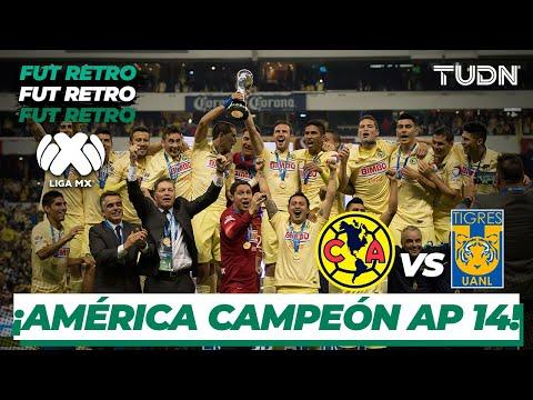 Futbol Retro: ¡América es campeón! Nace rivalidad de la década | América 3 - 1 Tigres AP 2014 | TUDN