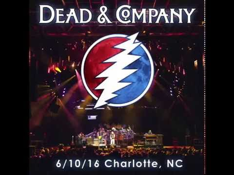 Dead and Company Charlotte 06.10.16 – Full Show
