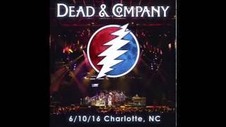 Dead and Company Charlotte 06.10.16 - Full Show