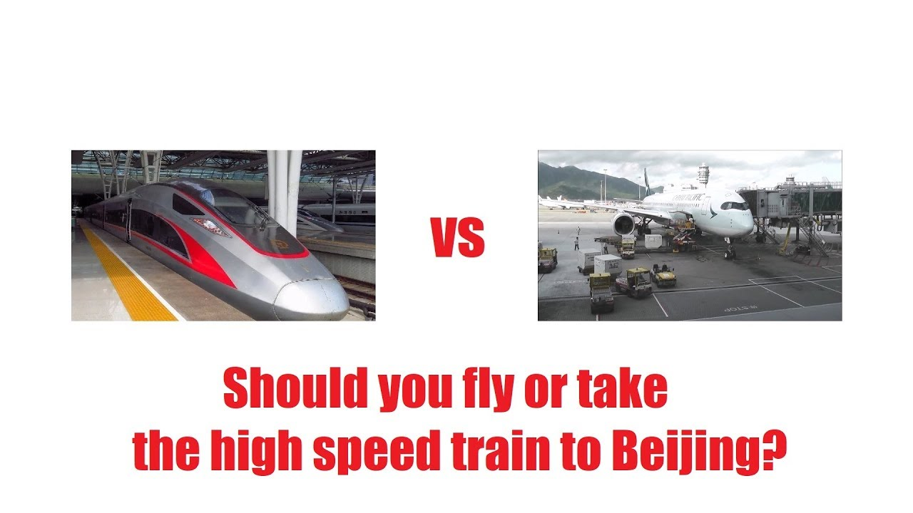 Hong Kong High Speed Rail vs flying to Beijing