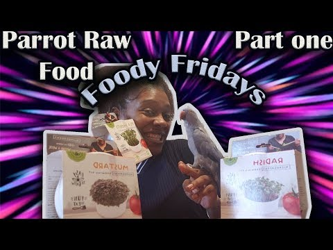 Foody Fridays: Raw Whole Food Diet for Parrots and Unboxing of TrueLeaf Market PART 1
