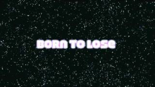 Born to lose - We won't forget