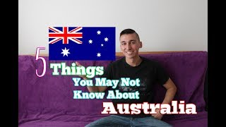 5 Things You May Not Know About Australia
