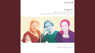 "Piano Trio No. 1 ""Fantasy Triptych"": I. Explorations: Clara"