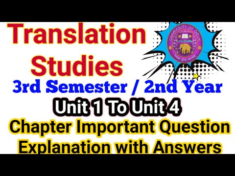 Translation Studies | All Units Most Important Question | Answer Explanation & Discussion | 2nd Year