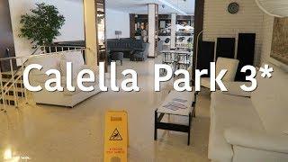 Calella Park 3*, Spain.Полный Обзор Отеля.