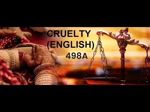 Sec . 498A Cruelty ( I.P.C , 1860) with latest guidlines 2017 ( English)