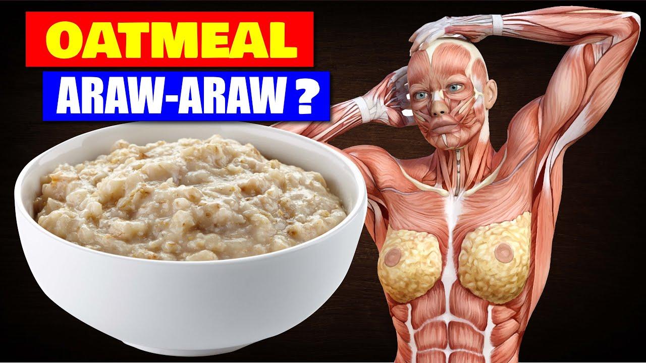 Oatmeal: Ano Ang Mangyayari Kapag KUMAIN KA NG OATS ARAW ARAW?