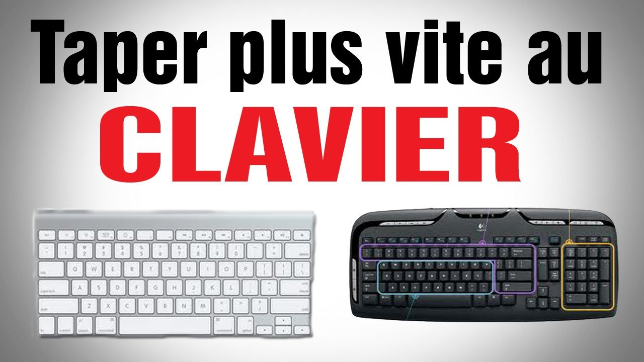 tuto comment ecrire plus vite sur son clavier