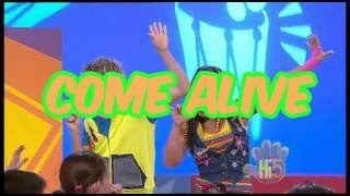 Come Alive Hi 5 Season 10 Song of the Week