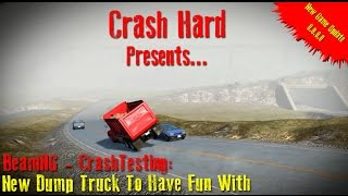 BeamNG - CrashTesting: New Dump Truck To Have Fun With