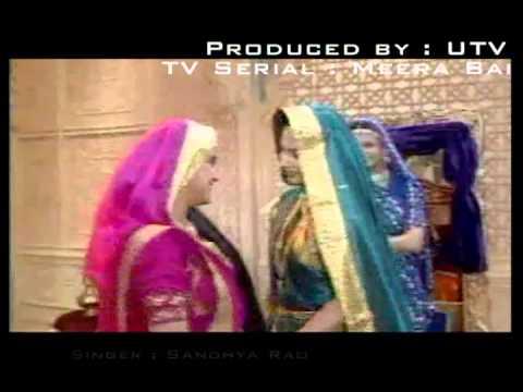 Meera Bai : O mayee mainey