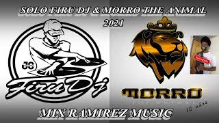 🇯🇲SOLO FIRU DJ SOLO MORRO THE ANIMAL 2021  LA TANDA GOLDEN #G1 by.MixRamirezMusic🇯🇲💯