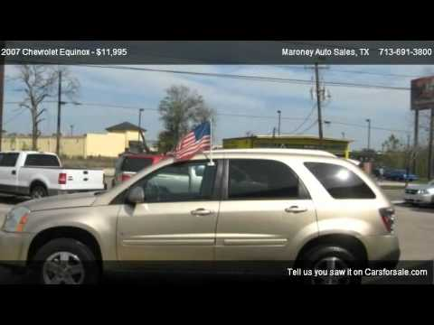 Maroney Auto Sales >> 2007 Chevrolet Equinox 2WD LT - for sale in Houston, TX ...