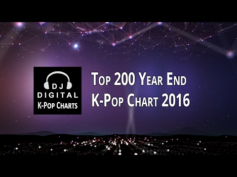[TOP 200] K-Pop Songs Chart - Year End 2016