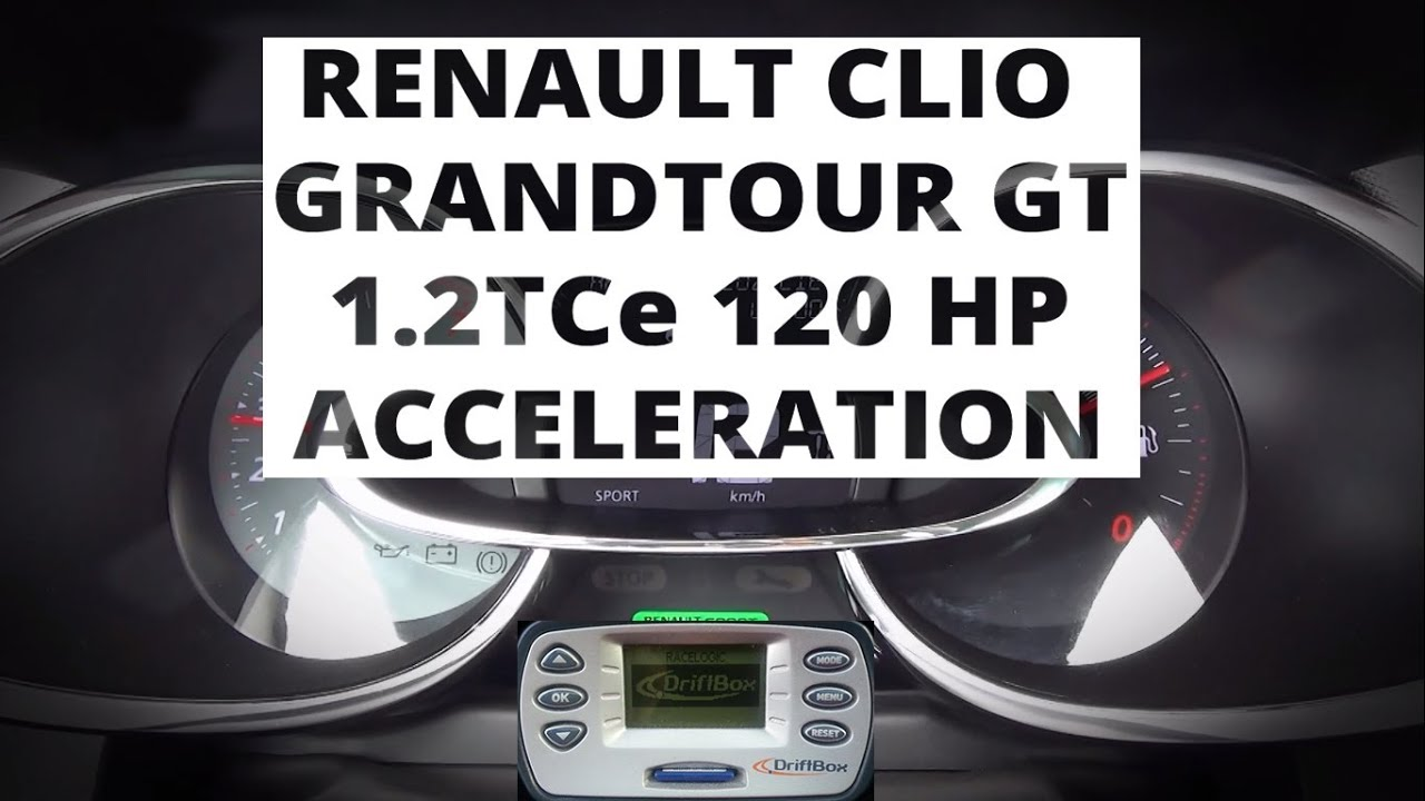 renault clio grandtour gt 1 2 tce 120 hp acceleration 0 100 km h youtube. Black Bedroom Furniture Sets. Home Design Ideas