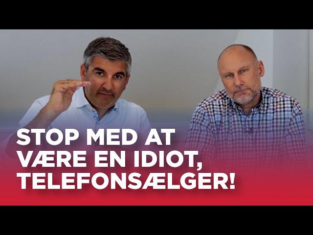 #06: Stop med at være en idiot, telefonsælger
