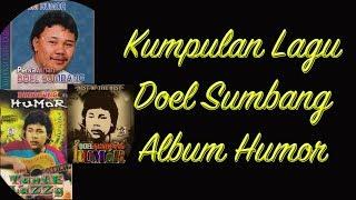 Kumpulan Lagu Humor & Lawas    Doel Sumbang   Nyonya HD