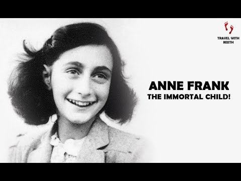 ANNE FRANK   15 years of Anne's Life   Untold Story   Amsterdam