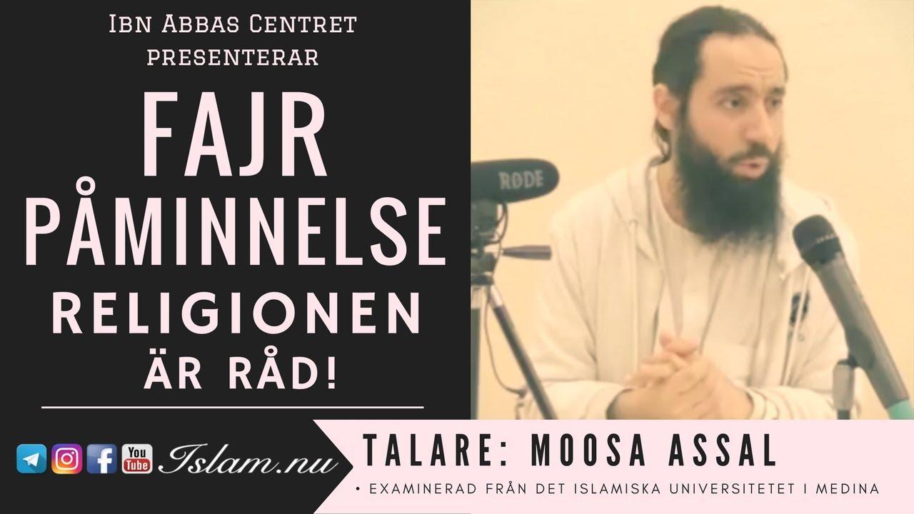 Religionen är råd | Fajr Påminnelse med Moosa Assal