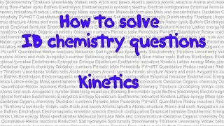 Kinetics 2: How to solve IB chemistry problems in paper 1:  part 26