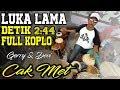 Luka Lama - Detik 02:44 Full Kendang Koplo Ky Ageng Cak Met New Pallapa