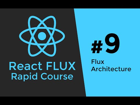 REACT FLUX TUTORIAL #9 - React Flux Introduction & Flux Stores