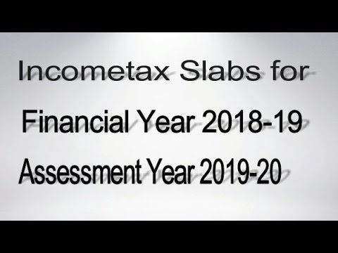 INCOME TAX SLABS FOR FINANCIAL YEAR 2017-18 ASSESSMENT YEAR 2018-19