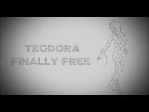 Teodora - Finally Free [Official Audio]